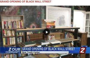 Black Wall Street Grand Opening Video Screenshot